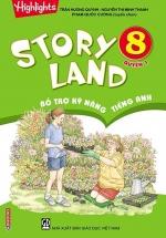 Story Land - Bổ Trợ Kỹ Năng Tiếng Anh 8 - Quyển 1