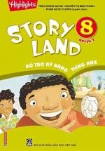 Story Land - Bổ Trợ Kỹ Năng Tiếng Anh 8 - Quyển 2