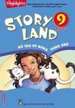Story Land - Bổ Trợ Kỹ Năng Tiếng Anh 9 - Quyển 1