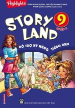 Story Land - Bổ Trợ Kỹ Năng Tiếng Anh 9 - Quyển 2