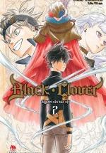 Black Clover - Tập 2: Người Cần Bảo Vệ
