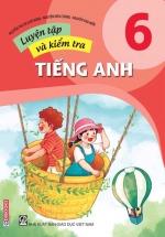 Luyện Tập Và Kiểm Tra Tiếng Anh 6