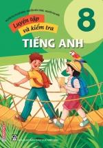 Luyện Tập Và Kiểm Tra Tiếng Anh 8