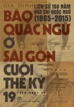 Báo Quấc Ngữ Ở Sài Gòn Cuối Thế Kỷ 19