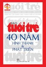 Báo Tuổi Trẻ - 40 Năm Hình Thành - Phát Triển