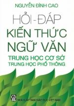Hỏi – Đáp Kiến Thức Ngữ Văn THCS – THPT