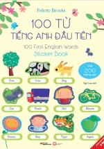 100 Từ Tiếng Anh Đầu Tiên - 100 First English Words