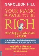 Your Magic Power To Be Rich - Sức Mạnh Làm Giàu Kỳ Diệu