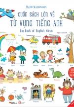 Cuốn Sách Lớn Về Từ Vựng Tiếng Anh - Big Book Of English Words