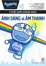 Doraemon Thế Giới Khoa Học - Ánh Sáng Và Âm Thanh
