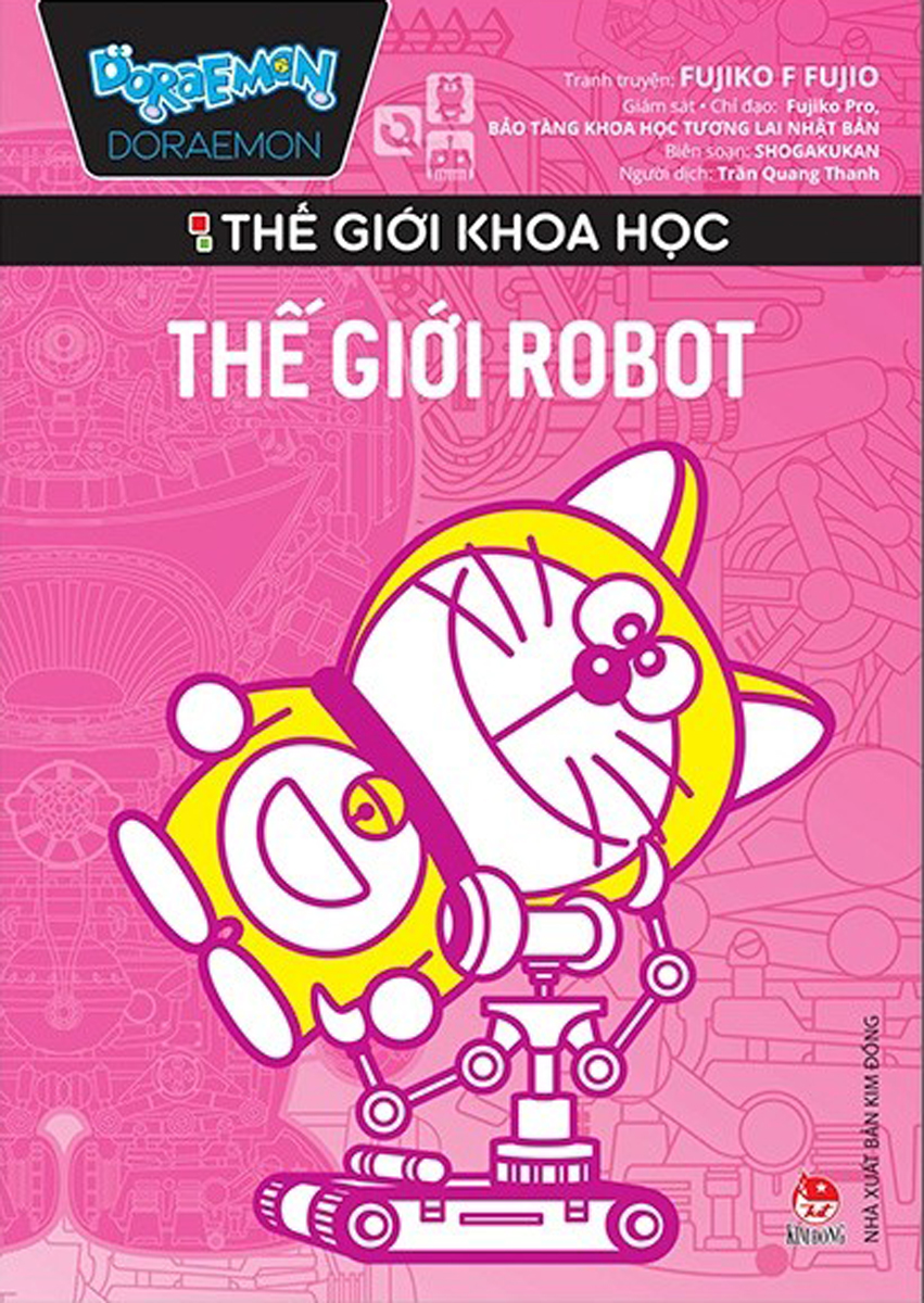 Doraemon Thế Giới Khoa Học - Thế Giới Robot