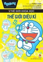 Doraemon Thế Giới Khoa Học - Thế Giới Diệu Kì