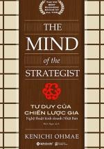 Tư Duy Của Chiến Lược Gia - Nghệ Thuật Kinh Doanh Nhật Bản - The Mind Of The Strategist