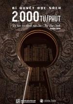 Bí Quyết Đọc Sách 2.000 Từ/Phút - Để Bạn Trở Thành Một Sát Thủ Đọc Sách