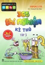 365 Thí Nghiệm Kì Thú - Tập 3
