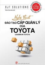 Nghệ Thuật Đào Tạo Cấp Quản Lý Của Toyota