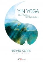 Yin Yoga - Tâm Yên Bình, Đẹp Dáng Xinh