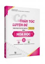 CC Thần Tốc Luyện Đề 2020 Môn Hóa Học Tập 2 - Sách Bộ Đề Thi THPT Quốc Gia 2020