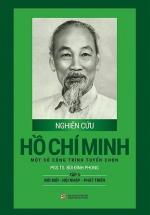 Nghiên Cứu Hồ Chí Minh Một Số Công Trình Tuyển Chọn - Tập 3: Đổi Mới - Hội Nhập - Phát Triển (Bìa Cứng)