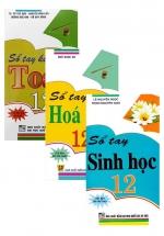 Combo Sổ Tay Toán + Hóa Học + Sinh Học Lớp 12