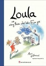 Loula Và Công Thức Chế Biến Em Gái