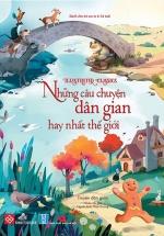 Illustrated Classics - Những Câu Chuyện Dân Gian Hay Nhất Thế Giới