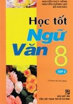 Học Tốt Ngữ Văn 8 - Tập 2 (Hồng Ân)