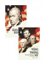 Combo Alexander Hamilton + Tổng Thống Mỹ - Những Bài Diễn Văn Nổi Tiếng (Bộ 2 Cuốn)