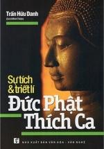 Sự Tích Và Triết Lí Đức Phật Thích Ca