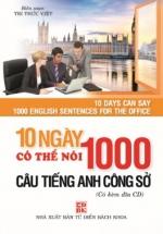 10 Ngày Có Thể Nói 1000 Câu Tiếng Anh - Công Sở (kèm CD)