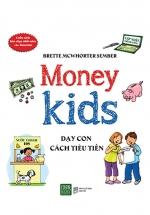 Money Kid - Dạy Con Cách Tiêu Tiền