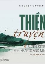 Thiền Truyện - 18 Zen Stories For Hearts And Minds (Song Ngữ Anh - Việt)