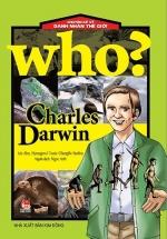 Who? Chuyện Kể Về Danh Nhân Thế Giới: Charles Darwin