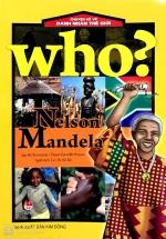Who? Chuyện Kể Về Danh Nhân Thế Giới: Nelson Mandela