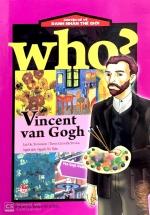 Who? Chuyện Kể Về Danh Nhân Thế Giới: Vincent Van Gogh