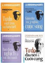 Combo Sách Triết Lý Krishnamurt: Tự Do Vượt Lên Sự Hiểu Biết + Bạn Đang Nghịch Gì Với Đời Mình + Giáo Dục Và Ý Nghĩa Cuộc Sống + Tự Do Đầu Tiên Và Cuối Cùng