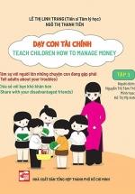 Dạy Con Tài Chính - Teach Children How To Manage Money - Tập 3