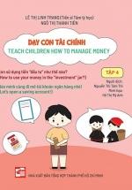 Dạy Con Tài Chính - Teach Children How To Manage Money - Tập 4