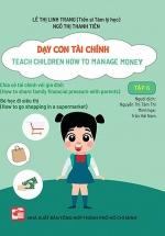 Dạy Con Tài Chính - Teach Children How To Manage Money - Tập 6