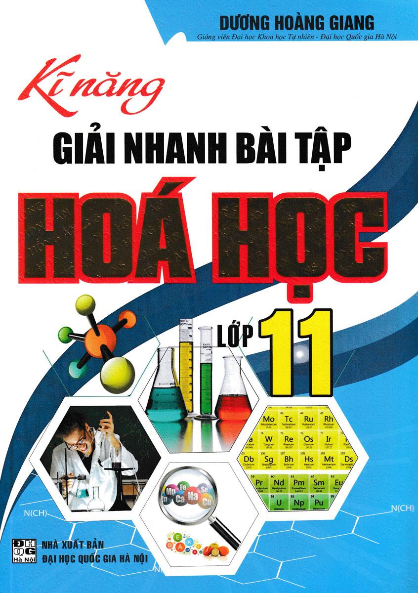 Kĩ Năng Giải Nhanh Bài Tập Hóa Học Lớp 11