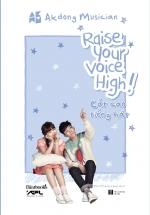 Raise Your Voice High! - Cất Cao Tiếng Hát