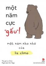 """Một Năm Cực """"Gấu""""! - Một Năm Nho Nhỏ Của Liz Climo"""
