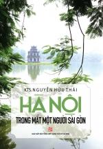 Hà Nội Trong Mắt Một Người Sài Gòn