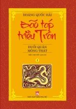 Bão Táp Triều Trần – Đuổi Quân Mông Thát