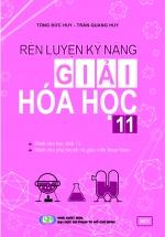 Rèn Luyện Kỹ Năng Giải Hóa Học 11
