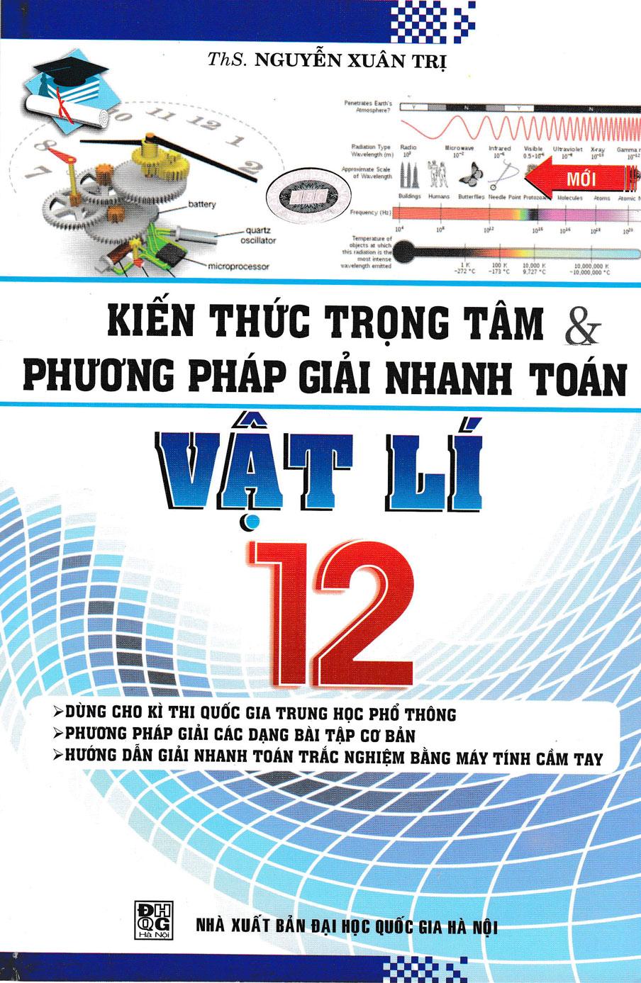 Kiến Thức Trọng Tâm Và Phương Pháp Giải Nhanh Toán Vật Lí 12 - EBOOK/PDF/PRC/EPUB