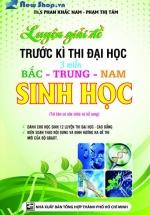 Luyện Giải Đề Trước Kì Thi Đại Học 3 Miền Bắc - Trung - Nam Sinh Học