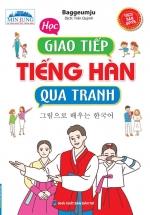 Học Giao Tiếp Tiếng Hàn Qua Tranh (Sách Bản Quyền)