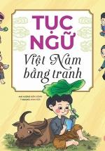 Tục Ngữ Việt Nam Bằng Tranh