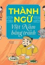 Thành Ngữ Việt Nam Bằng Tranh